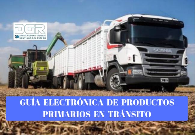 GUÍA ELECTRÓNICA DE PRODUCTOS PRIMARIOS EN TRÁNSITO